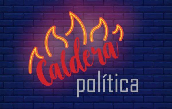 CALDERA POLÍTICA 13 jun 19