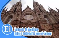 Santuario de Guadalupe: mítico y emblemático ícono turístico de Zamora
