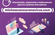 Con micrositio, las y los michoacanos están oportunamente informados sobre COVID-19