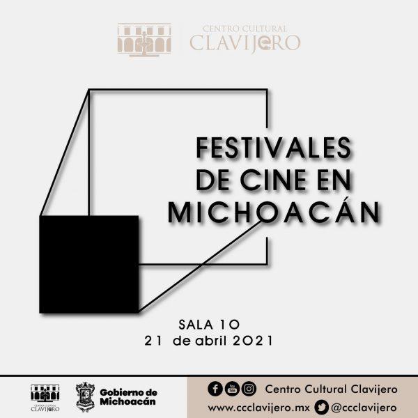 Festivales de cine de Michoacán, por primera vez juntos