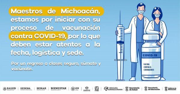 Por iniciar, vacunación contra COVID-19 de maestros en Michoacán