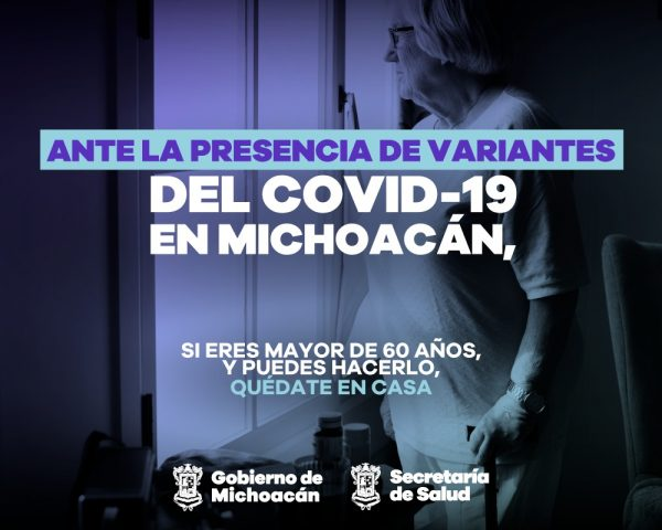 En marcha, campaña de protección a adultos mayores por variante COVID-19 de la India